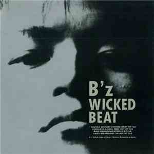 B'z - Wicked Beat flac album