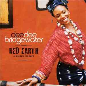 Dee Dee Bridgewater - Red Earth flac album