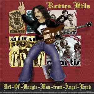 Radics Béla  - Dat-Ol-Boogie-Man-From-Angel-Land flac album