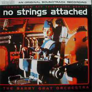 The Barry Gray Orchestra - No Strings Attached flac album