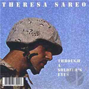 Theresa Sareo - Through A Soldier's Eyes flac album