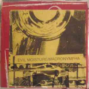 Evil Moisture / Macronympha - The Tentacles Of The Octopus flac album