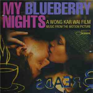 Various - My Blueberry Nights (Music From The Motion Picture) flac album