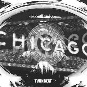 Twinbeat - Come Back To Chicago flac album