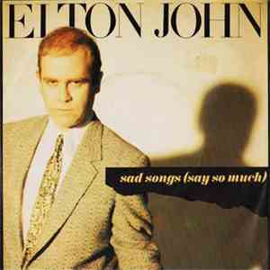 Elton John - Sad Songs (Say So Much) flac album