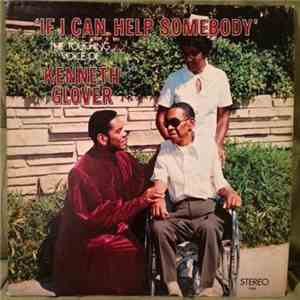 Kenneth Glover - If I Can Help Somebody flac album