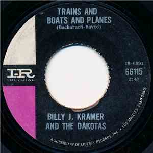 Billy J. Kramer And The Dakotas - Trains And Boats And Planes / That's The Way I Feel flac album