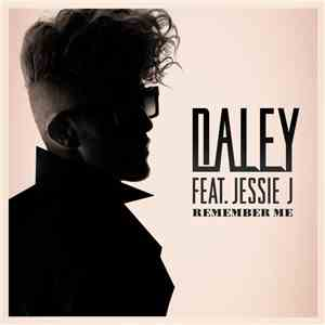 Daley Feat. Jessie J - Remember Me flac album