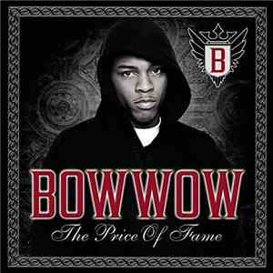Bow Wow - The Price Of Fame flac album