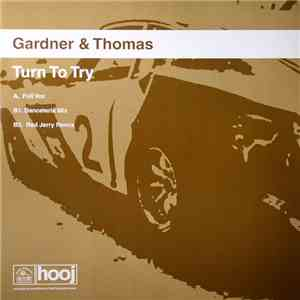 Gardner & Thomas - Turn To Try flac album