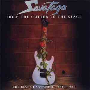 Savatage - From The Gutter To The Stage (The Best Of Savatage 1981 - 1995) flac album