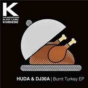 HUDA & DJ30A - Burnt Turkey EP flac album