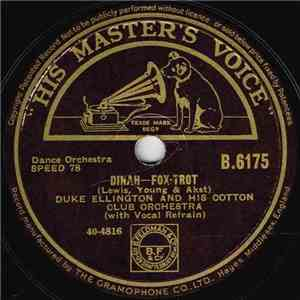Duke Ellington And His Cotton Club Orchestra - Dinah / Sam & Delilah flac album