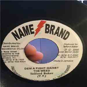 Telford Baker - Dem A Fight Gainst the Weed flac album