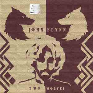John Flynn - Two Wolves flac album