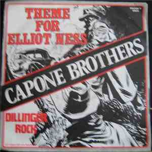 Capone Brothers - Theme For Elliot Ness / Dillinger Rock flac album