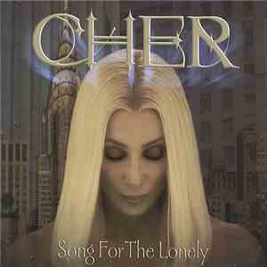 Cher - Song For The Lonely flac album