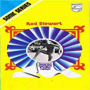 Rod Stewart - Recorded Highlights & Action Replays flac album