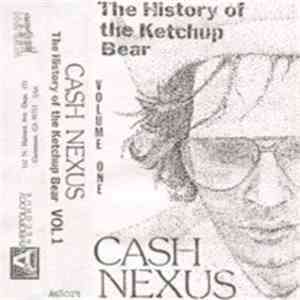 Cash Nexus - The History Of The Ketchup Bear flac album