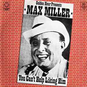 Max Miller - You Can't Help Liking Him flac album