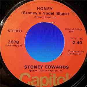 Stoney Edwards - Honey (Stoney's Yodel Blues) flac album