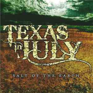 Texas In July - Salt Of The Earth flac album