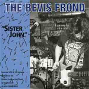 The Bevis Frond / Sandoz Lime - Sister John / Something In Your Eye / Where's The Playground, Susie? flac album