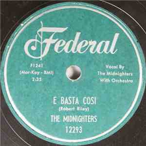 The Midnighters - E Basta Cosi / In The Doorway Crying flac album
