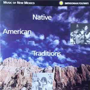 Various - Music Of New Mexico - Native American Traditions flac album