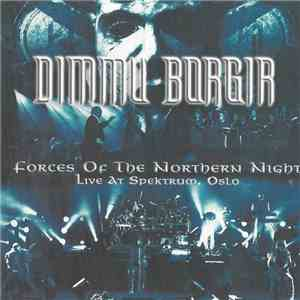 Dimmu Borgir - Forces Of The Northern Night - Live At Spektrum, Oslo flac album
