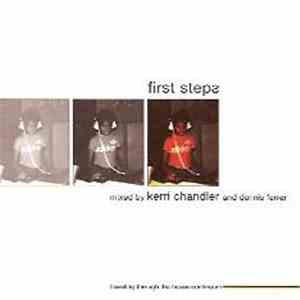 Kerri Chandler And Dennis Ferrer - First Steps flac album