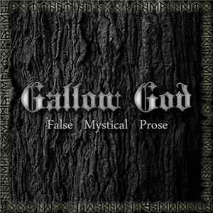 Gallow God - False Mystical Prose flac album