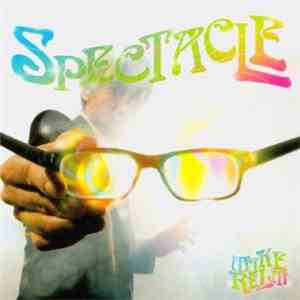 Mike Relm - Spectacle flac album