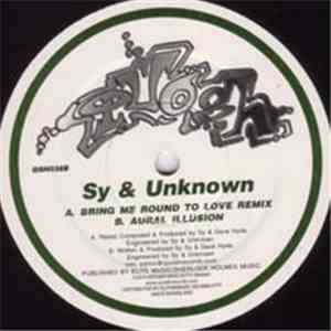 Sy & Unknown - Bring Me Round To Love Remix / Aural Illusion flac album