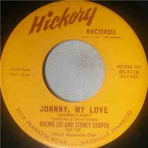 Wilma Lee & Stoney Cooper And The Clinch Mountain Clan - Johnny, My Love (Grandma's Diary) flac album