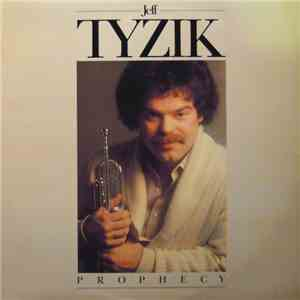 Jeff Tyzik - Prophecy flac album